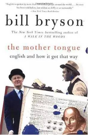 The Mother Tongue/ Bill Bryson